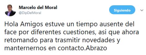 Marcelo del Moral en Twitter Hola Amigos estuve un tiempo ausente del face por diferentes cuestiones asi que ahora retomando para trasmitir novedades y manternernos en contacto.Abrazo