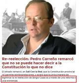 Re reelección Pedro Carreño remarcó que no se puede hacer decir a la Constitución lo que no dice